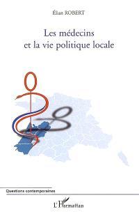 Les médecins et la vie politique locale
