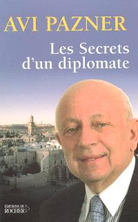 Les secrets d'un diplomate