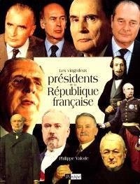 Les vingt-deux présidents de la République française