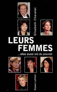 Leurs femmes : elles aussi ont du pouvoir