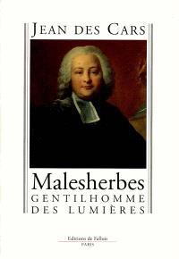 Malesherbes : gentilhomme des Lumières