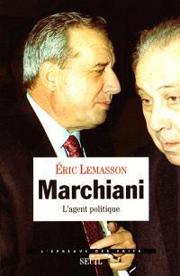 Marchiani : l'agent politique