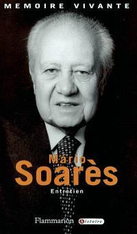 Mario Soarès : entretien avec Dominique Pouchin