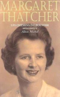 Mémoires. Volume 2, Les chemins du pouvoir