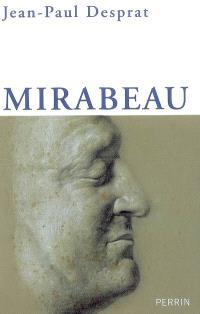 Mirabeau : l'excès et le retrait