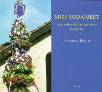 Miss Sud-Ouest : journal d'une députée européenne d'Aquitaine
