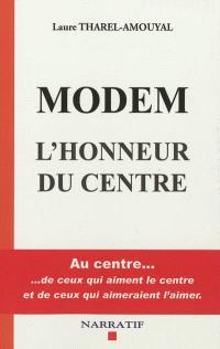 MoDem : l'honneur du centre