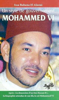 Mohammed VI : un style de gouvernement