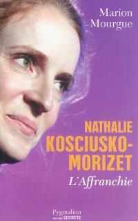 Nathalie Kosciusko-Morizet : l'affranchie