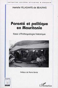 Parenté et politique en Mauritanie : essai d'anthropologie historique