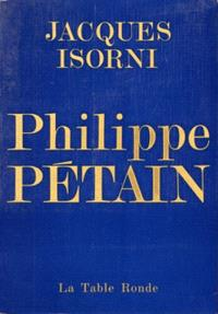 Philippe Pétain. Volume 1
