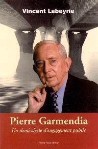 Pierre Garmendia : un demi-siècle d'engagement public