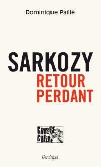 Sarkozy : retour perdant