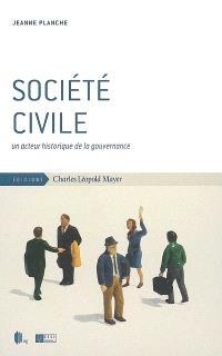 Société civile : un acteur historique de la gouvernance