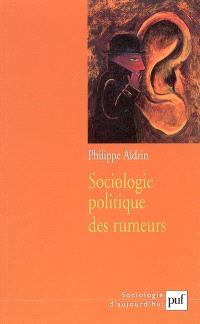 Sociologie politique des rumeurs