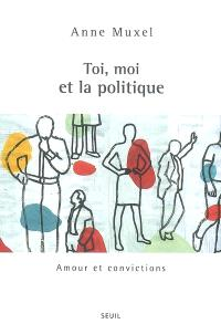 Toi, moi et la politique : amour et convictions