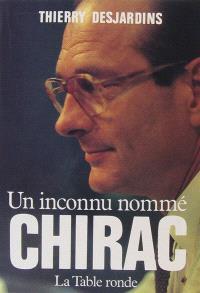 Un Inconnu nommé Chirac