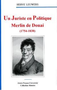 Un juriste en politique, Merlin de Douai (1754-1838)