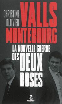 Valls-Montebourg : la nouvelle guerre des deux roses