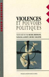 Violences et pouvoirs politiques