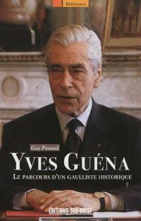 Yves Guéna : le parcours d'un gaulliste historique