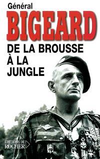 De la brousse à la jungle