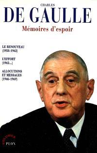 Mémoires d'espoir : l'esprit de la Ve République; Suivi de d'un choix d'allocutions et messages sur la IVe et la Ve République