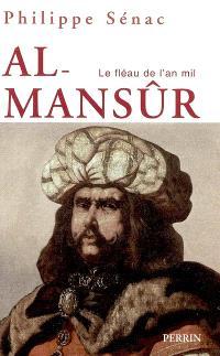 Al- Mansûr : le fléau de l'an mil