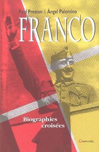 Francisco Franco : biographies croisées