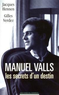 Manuel Valls : les secrets d'un destin