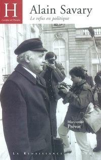 Alain Savary : le refus en politique