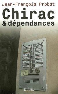 Chirac et dépendances