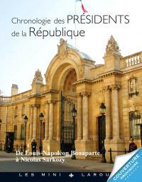 Chronologie des présidents de la République : de Louis-Napoléon Bonaparte à Nicolas Sarkozy
