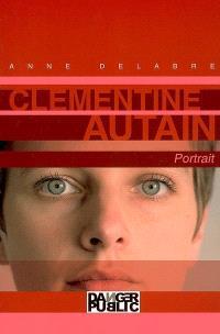 Clémentine Autain : portrait