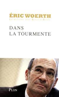 Dans la tourmente : entretiens avec Renaud Revel