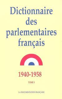 Dictionnaire des parlementaires français : notices biographiques sur les parlementaires français de 1940 à 1958. Volume 5