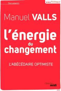 L'énergie du changement : l'abécédaire optimiste