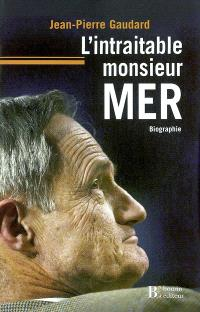 L'intraitable monsieur Mer