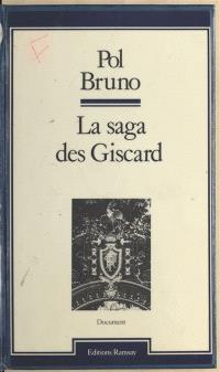 La Saga des Giscard