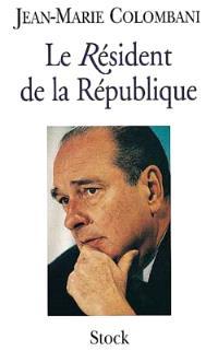 Le résident de la République