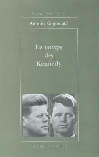Le temps des Kennedy