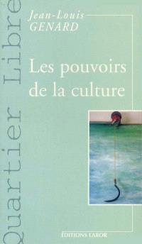 Les pouvoirs de la culture
