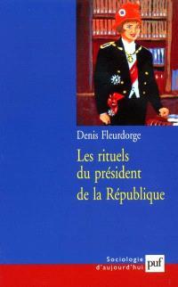 Les rituels du président de la République
