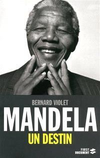 Mandela : un destin