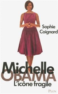 Michelle Obama, l'icône fragile