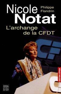 Nicole Notat, l'archange de la CFDT