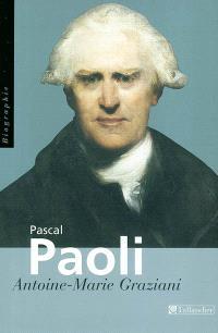 Pascal Paoli, père de la patrie corse