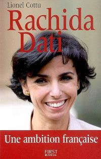 Rachida Dati : une ambition française