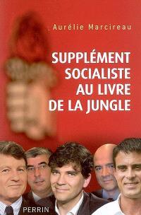 Supplément socialiste au Livre de la jungle