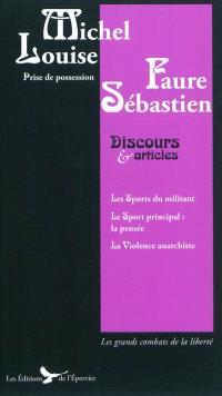 Louise Michel, Sébastien Faure : discours, articles et lettres